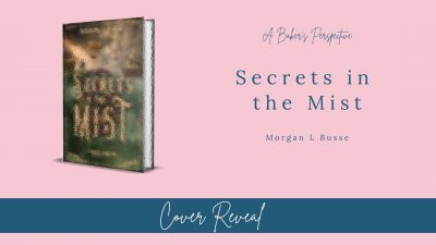 Cover Reveal for Secrets In The Midst by Morgan L Busse!
