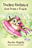 Darling Hedgehod Goes Down a Foxhole Review, Guest Post and Giveaway!