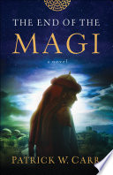 The End of the Magi Review and Giveaway