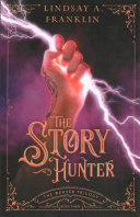 The Story Hunter Review and Giveaway!
