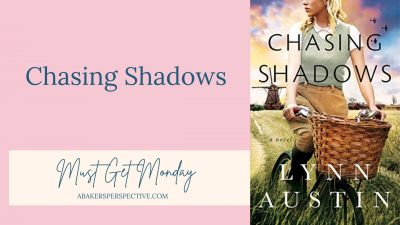 Must Get Monday – Chasing Shadows