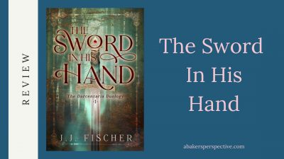 The Sword In His Hand Review and Giveaway!