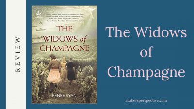 The Widows of Champagne Review and Excerpt