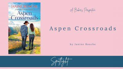 Aspen Crossroads Spotlight and Excerpt!