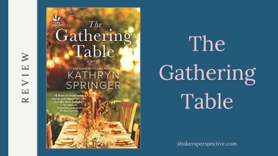 The Gathering Table Review