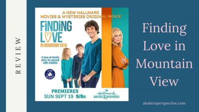 Finding Love in Mountain View – Hallmark Movie And a Giveaway!